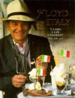 Floyd on Italy: A Celebration of Italian Food and Italy (Penguin non-fiction lead)