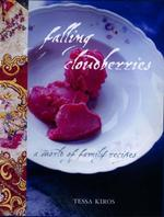Falling Cloudberries: A World of Family Recipes: Bk.2