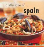 A Little Taste of Spain (Little Taste of)