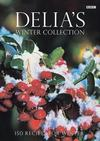 Delia's Winter Collection by Delia Smith
